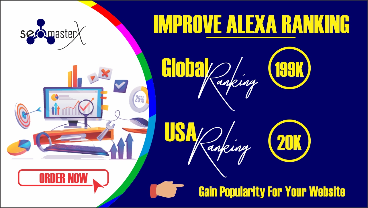 Improve ALEXA RANKING or Refund - Boost up your website RANKING with Instant Result