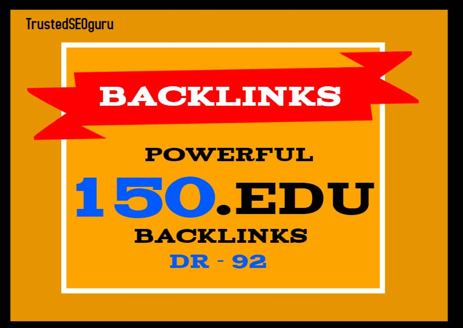 150 Powerful EDU Back-links at cheapest price Get Ranked Fast - with QUICK DELIVERY