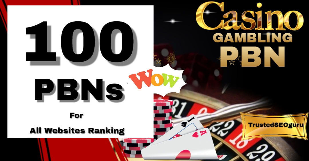 100 PBN Post Betting,  Judi Bola,  Casino,  Poker Package - speedy delivery with limited time offer