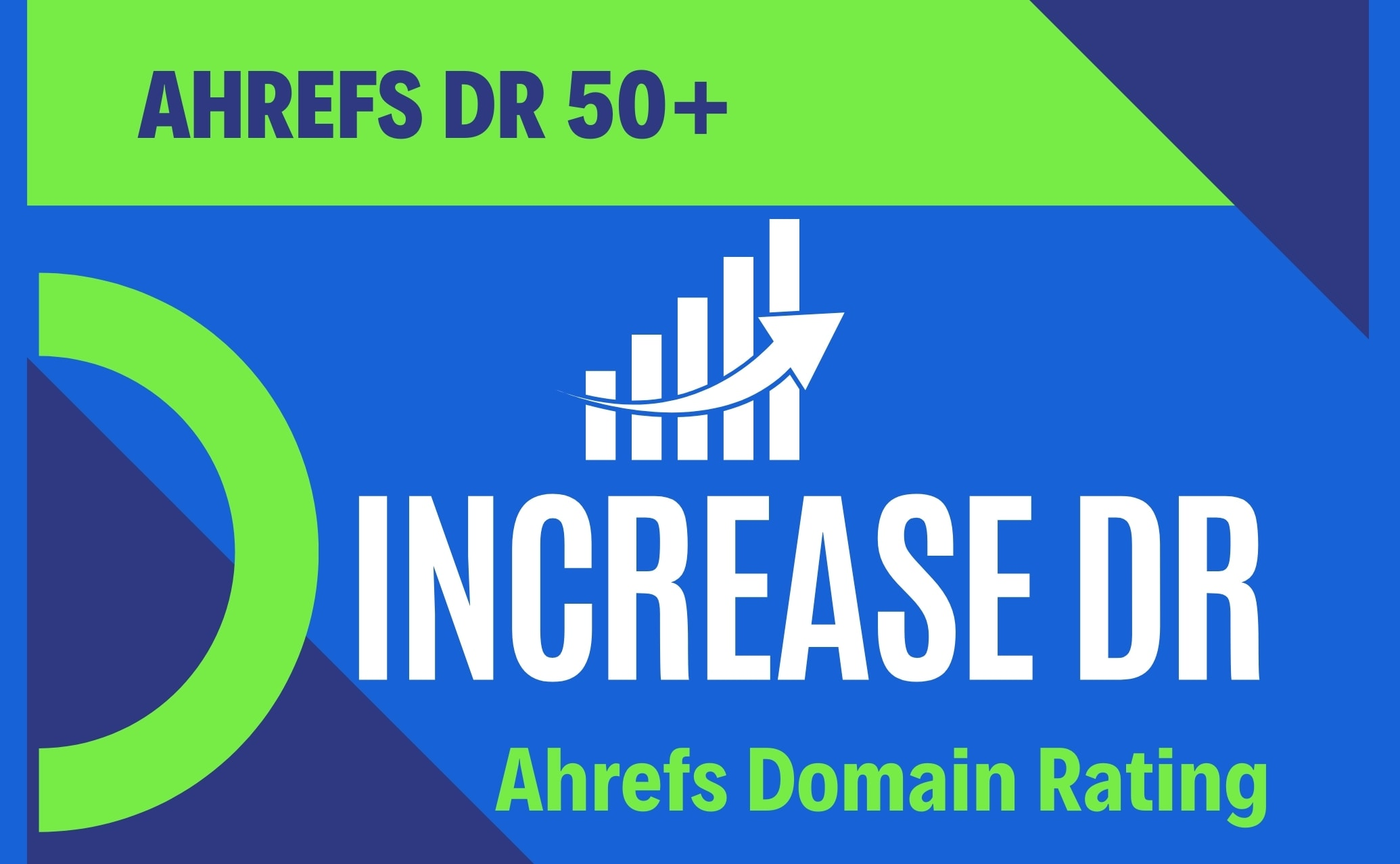 I will increase ahrefs domain rating DR50+ my guarantee