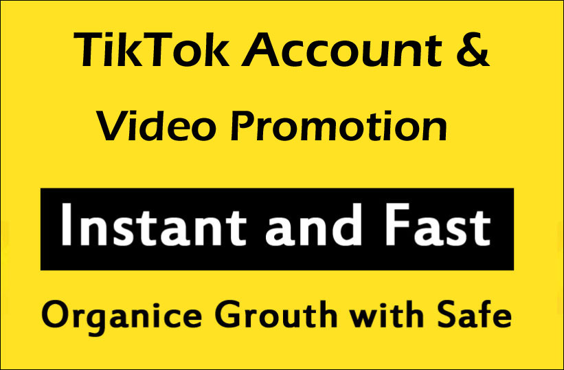 TikTok Video Account Promotion and marketing with Fast Delivery