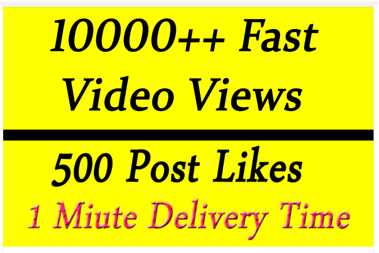 Fast 10000 Video Views Promotion Or 500 Likes in 1 minute