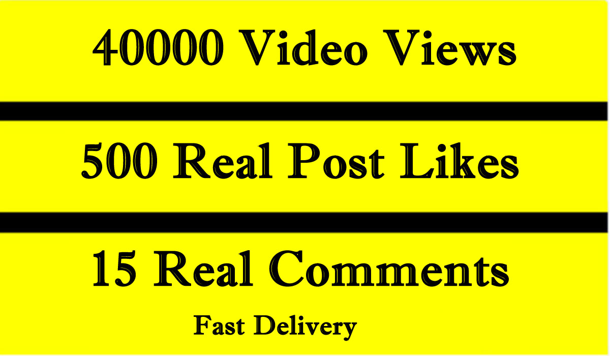 Fast 40000 Video Views Promotion Or 500 Likes or 15 comments