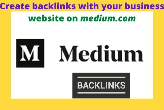Promote your business with 5 High quality backlinks on medium. com