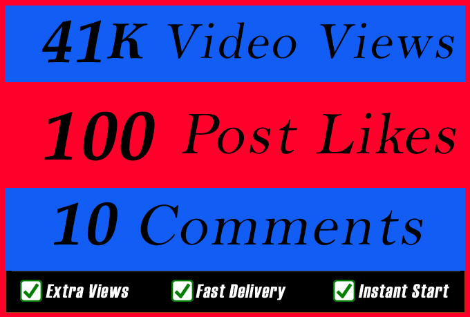 High Quality 41000 Video Views Promotion Or 100 Likes Or 10 Comments for Social media Marketing