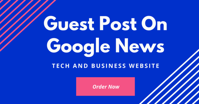 Guest Post On Google News Approved Website Top Story