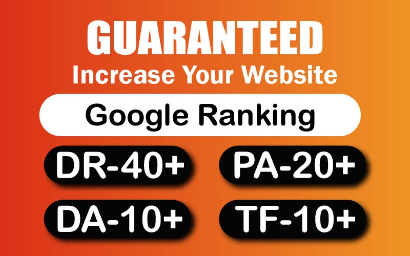 Guaranteed Your Website Ahfrefs,  DR 40+,  PA 20+,  TF 10+ & DA 10+,  Within 30 Days