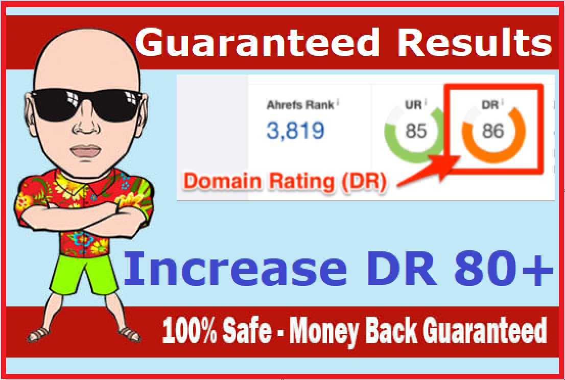 increase ahrefs domain rating DR 80+ very fast