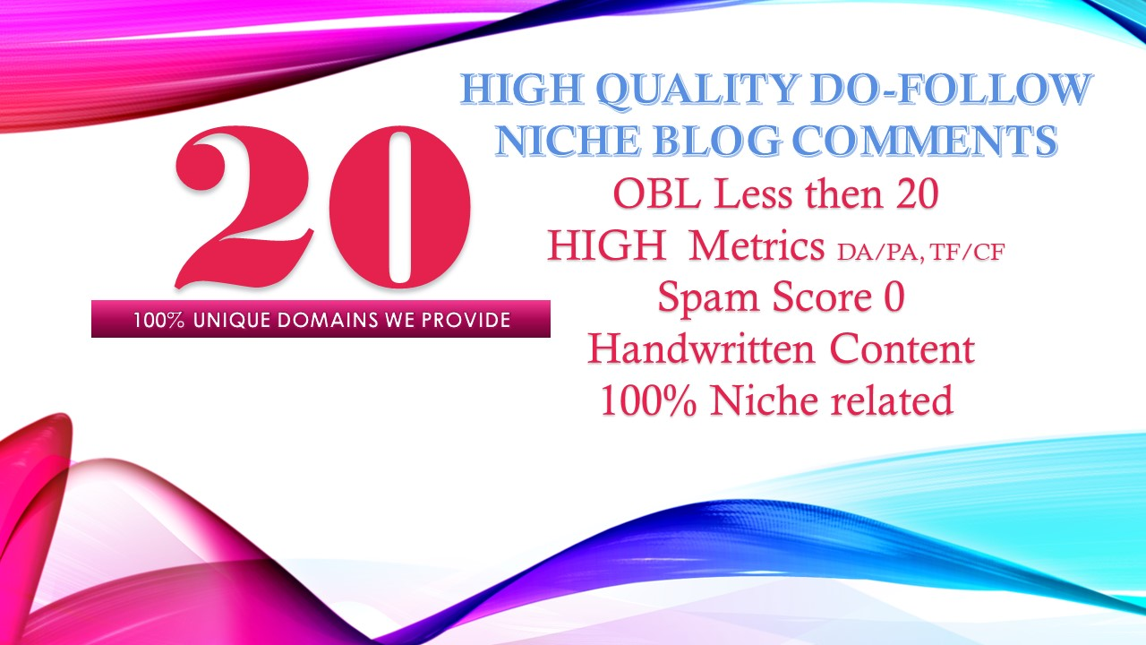 Provide 20 Unique High Metrics niche related Dofollow blog comment Hand Made Content