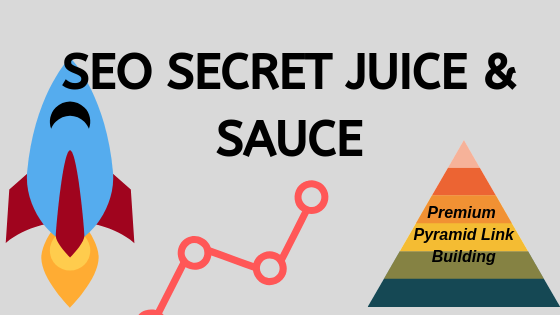 2019 SEO SECRET Juice & Sauce for Boosting Rankings in Google