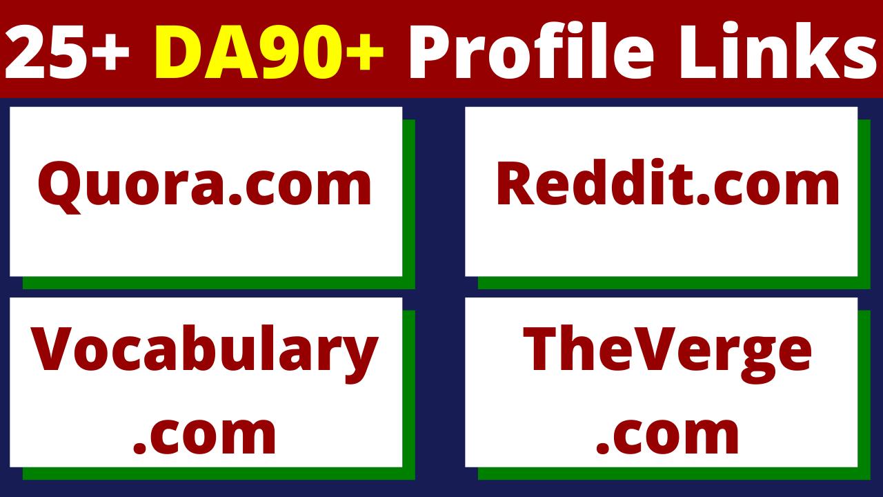 25 Profile Links From 90+DA Websites