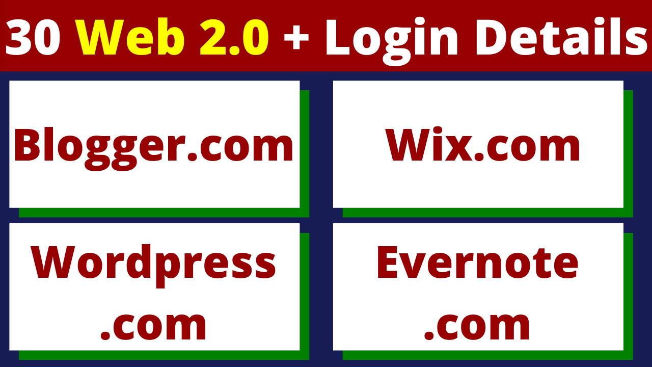30 Web 2.0 With Login Credentials & Quality Content