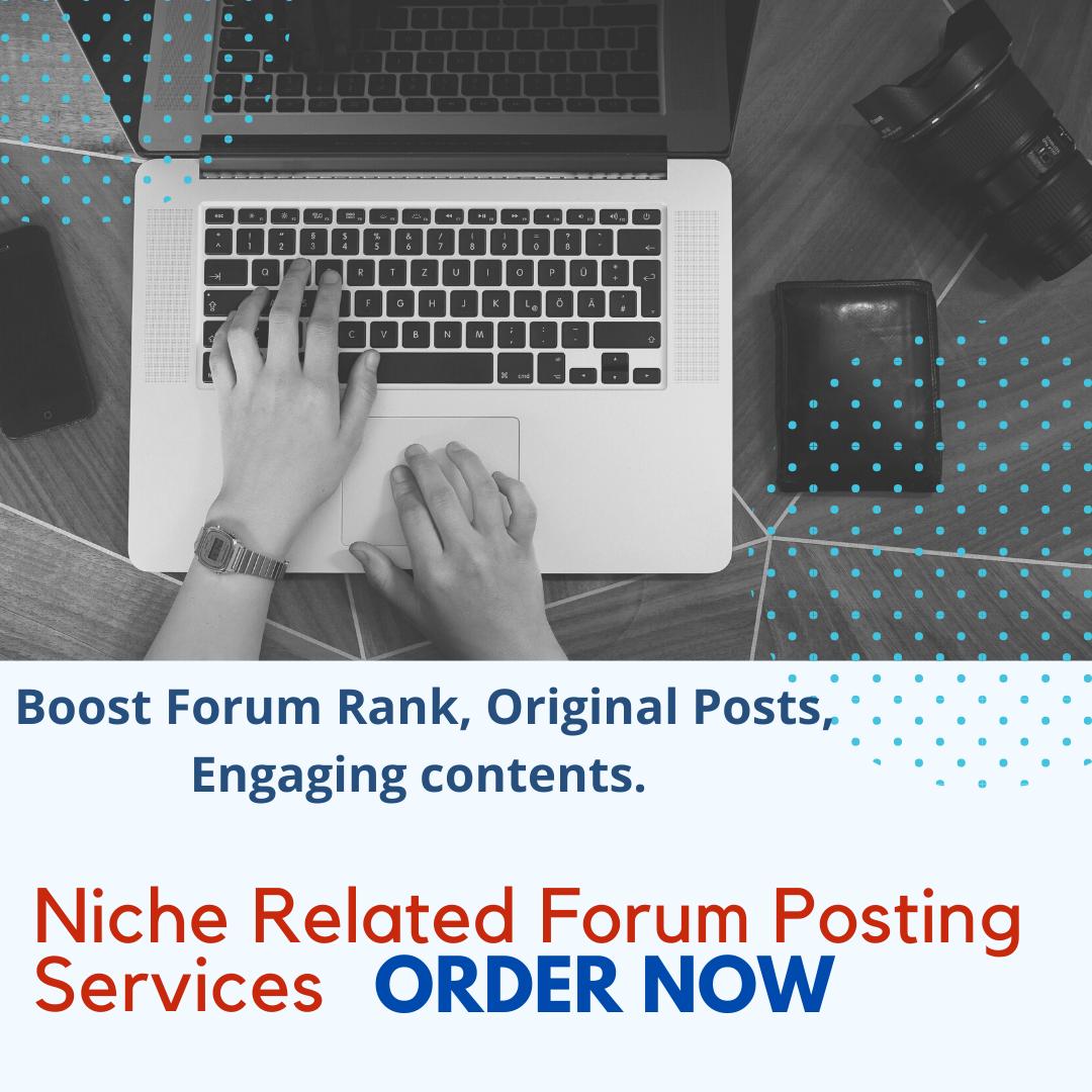 Premium,  Niche -Focused Forum Posts