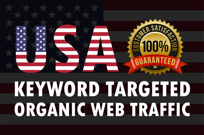 Real Human USA organic traffic to your targeted keywords in 2020