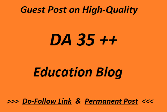 Guest Post on DA 35 plus Education blog writing + posting