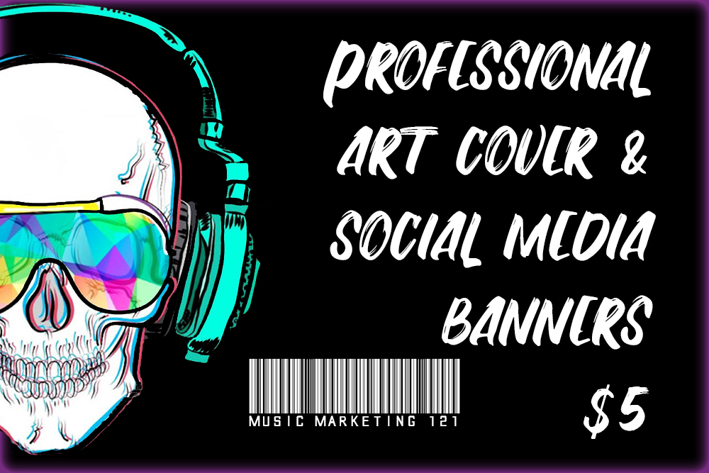 Professional Art Cover & Social Media Banners for your Music