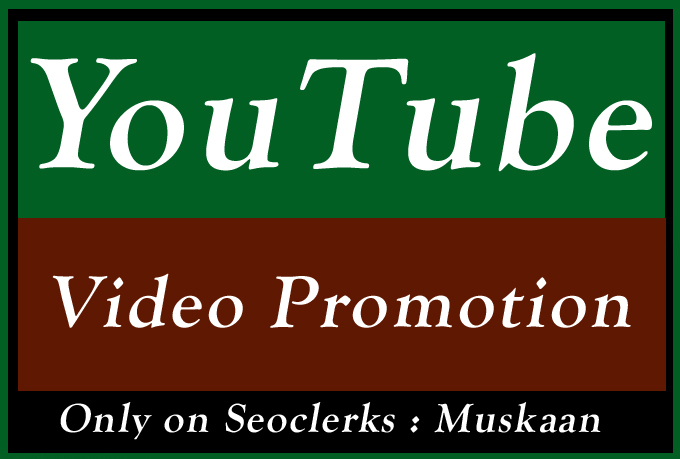 Quality YouTube Video Promotion and seo marketing