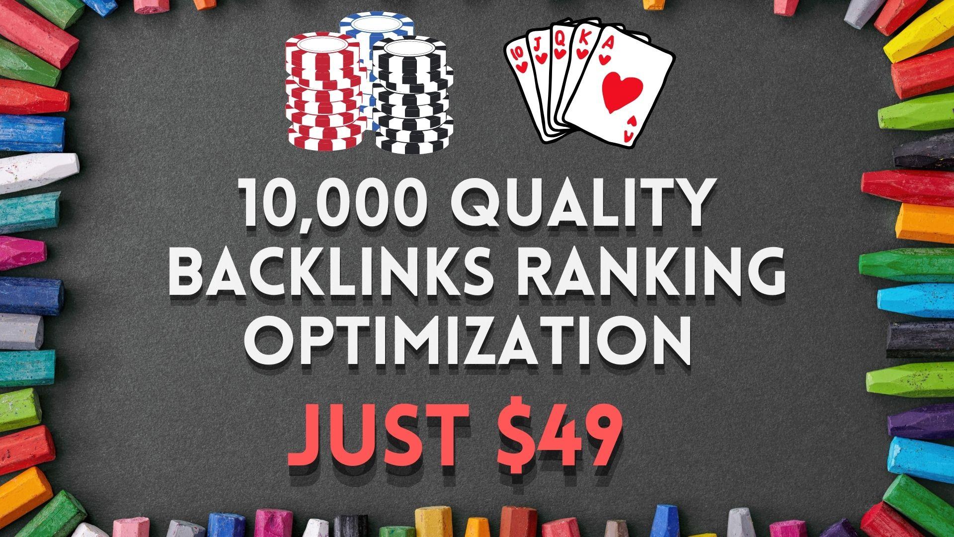 Poker/Casino 10,000 quality backlinks ranking optimization in 2021
