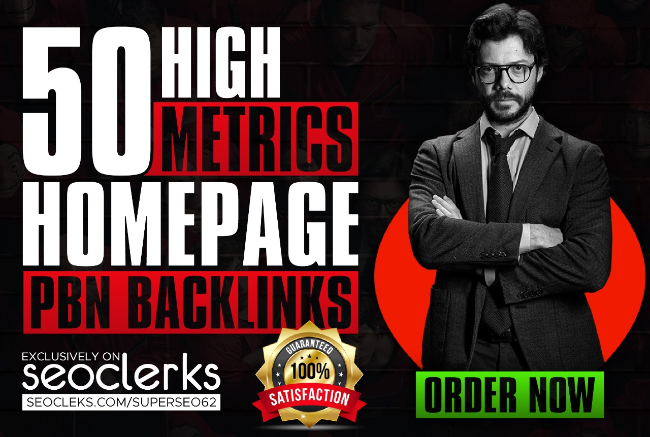 Best 50 Powerful Homepage PBNs Post With DA/PA 50-70 Permanent Backlinks Guranteed Ranking