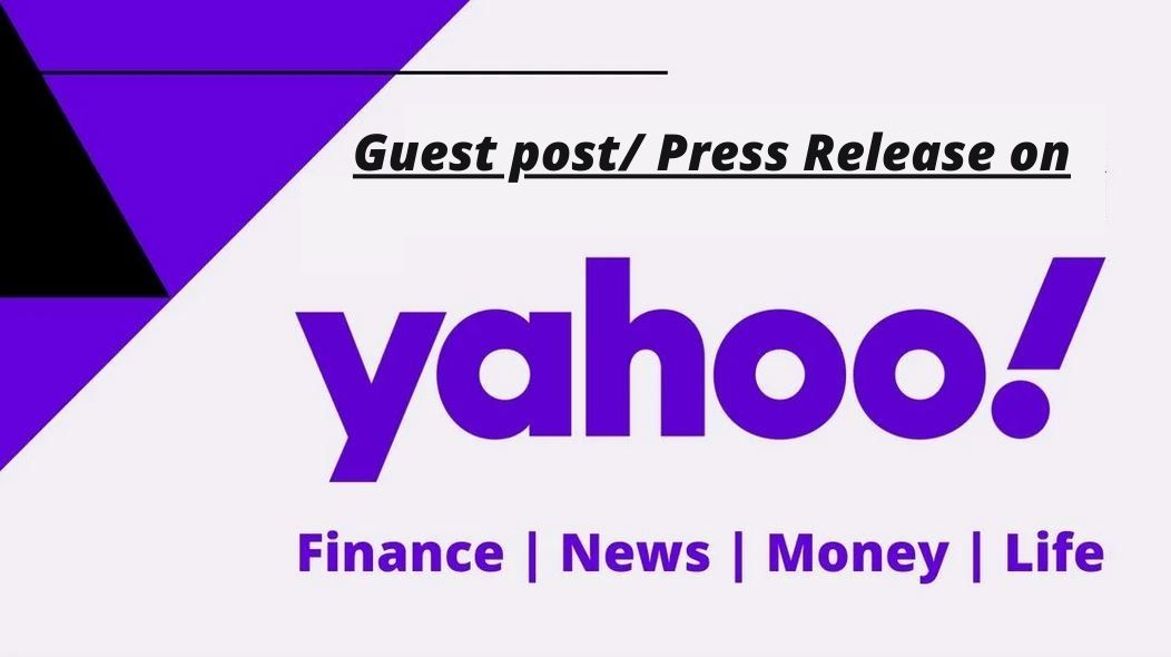 I will do guest post on Yahoo News or Yahoo Finances