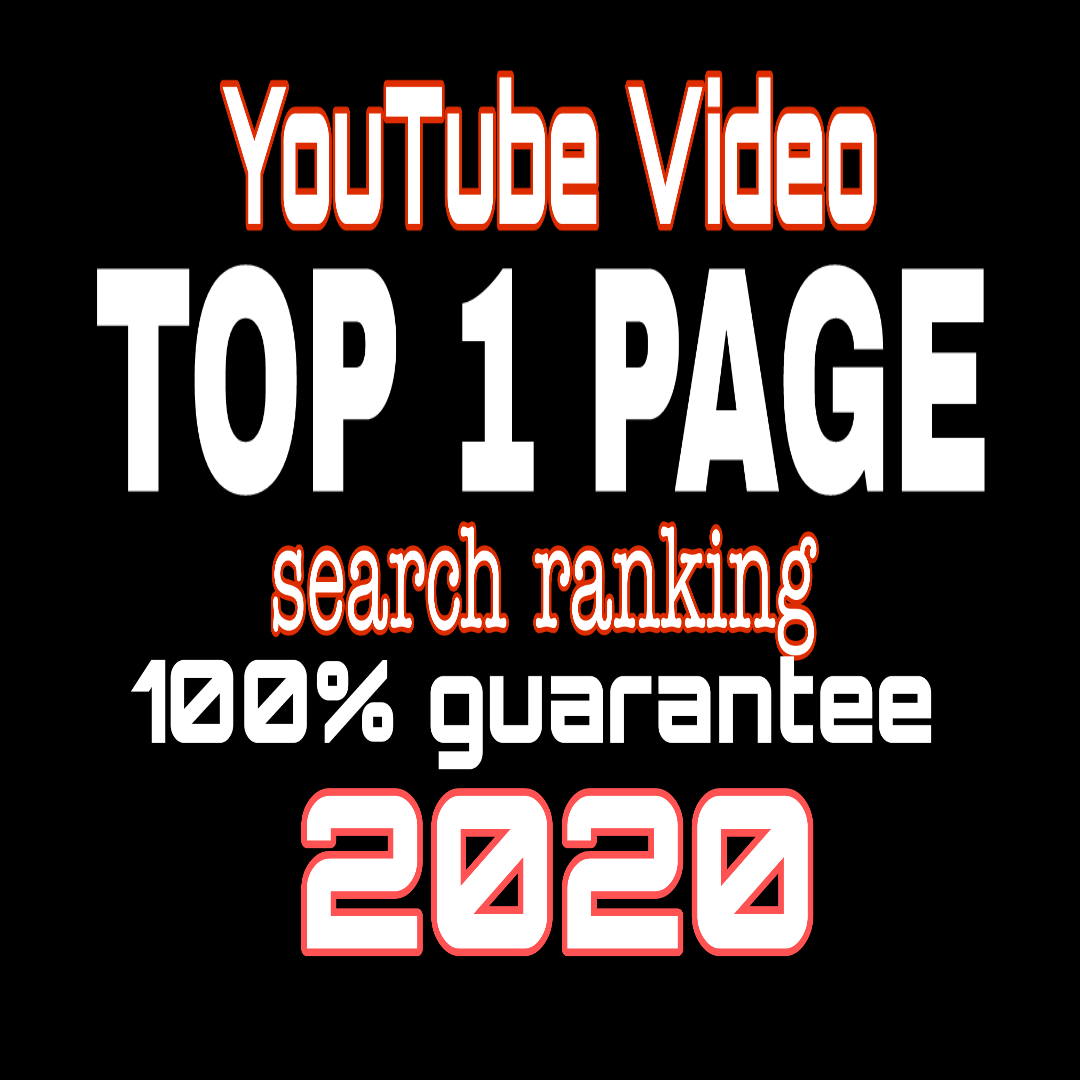 ULTIMATE YOUTUBE VIDEO RANKING GUARANTEE TOP 1 PAGE-2020