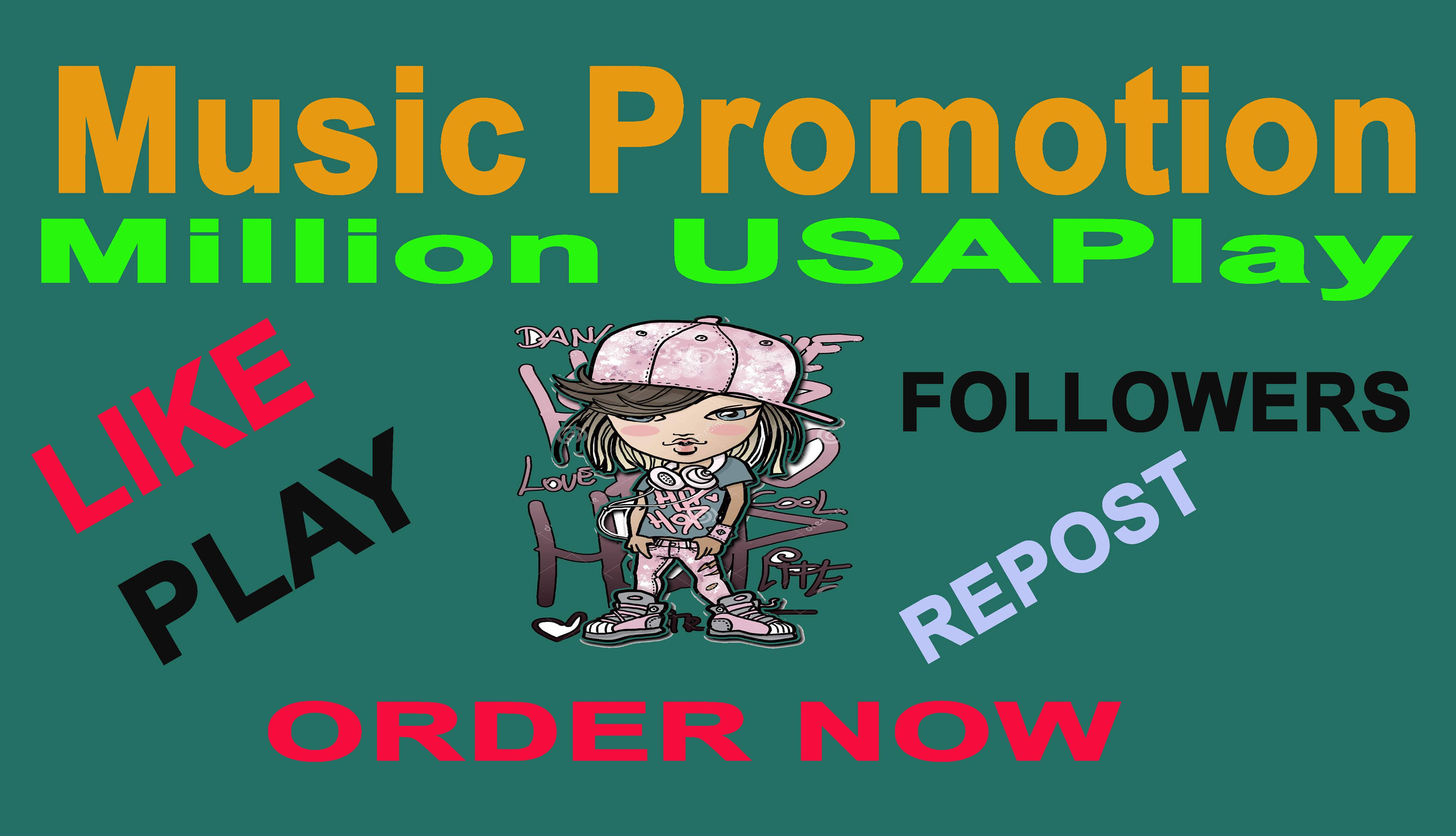 Big Music Promotion 150K USA Music Play & 200 Llke & 100 Re-post & 25 Manual C0mment Very Fast