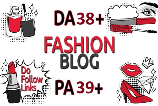 I will submit guest post in da 38 and pa 39 fashion blog