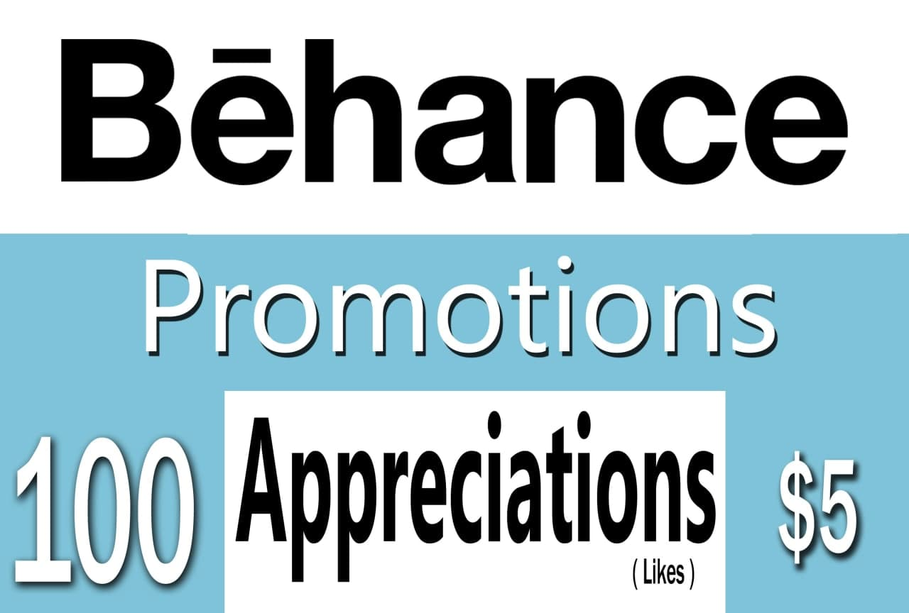 Buy 100 Behance Appreciations to Your Project