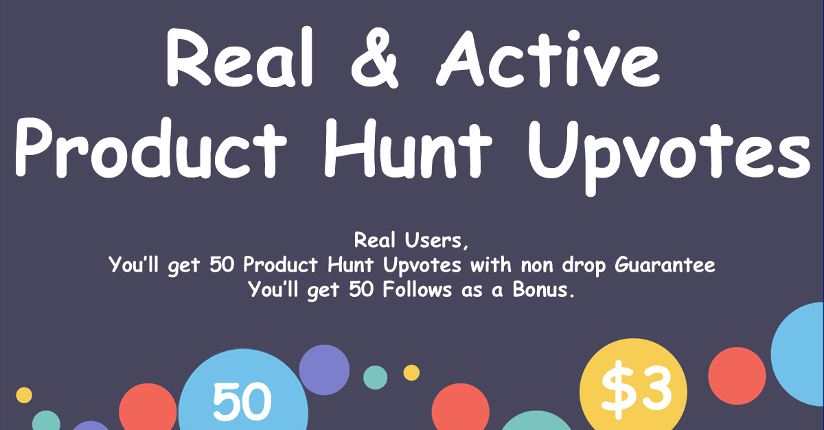 Buy 50 Product Hunt Upvotes with Followers