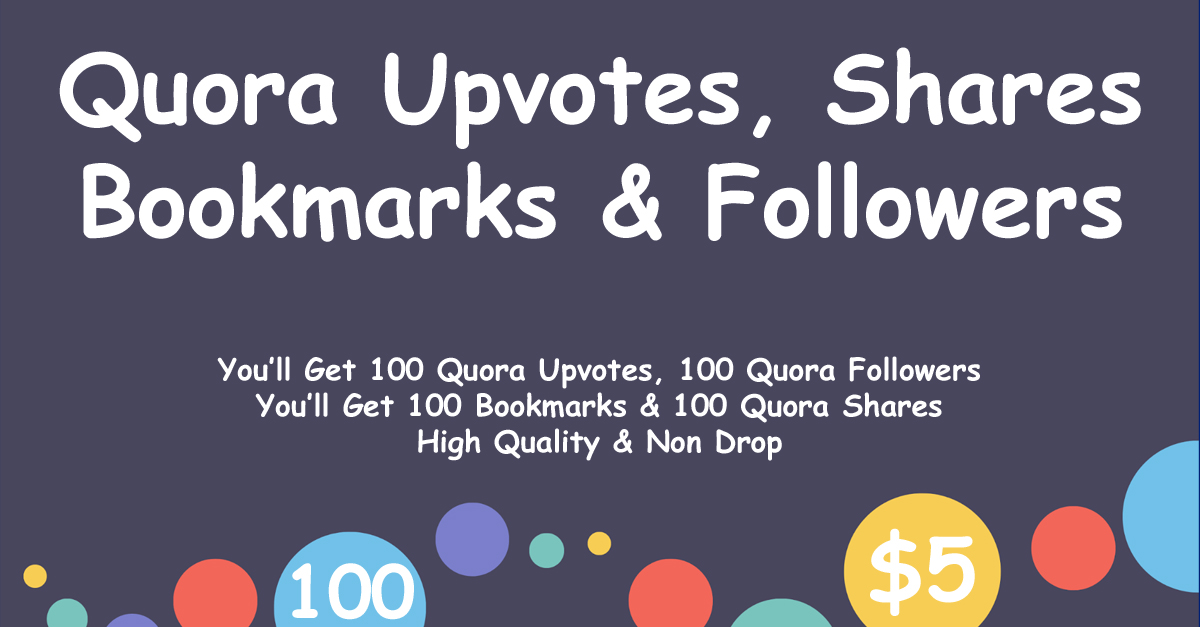 Get 100 Quora Upvotes, Followers, Bookmarks and Shares