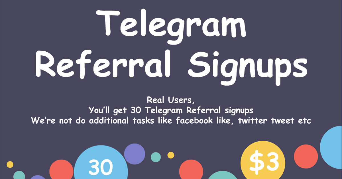 Buy 30 Telegram Referral Signups