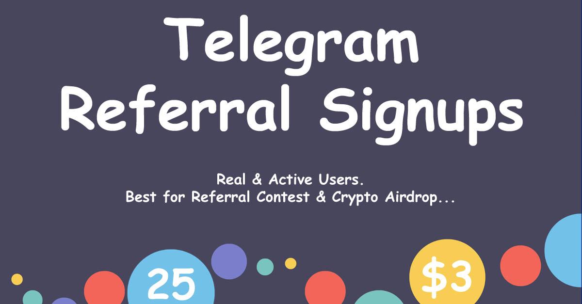 Buy 25 Telegram Referral Signups