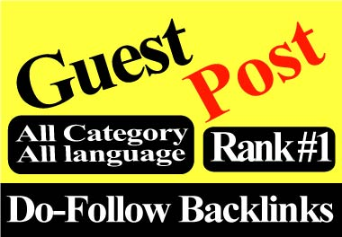 Write and Publish 10 Guest Posts 10 different websites DA 90+ any category, any language