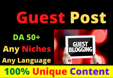 Write and Publish 10 Guest Post High Authority DA 50+ Unique Content Natural Contextual Backlinks