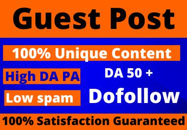 Dofollow 10 Guest Posts High Authority DA 50+ Unique Content Natural Contextual Backlinks
