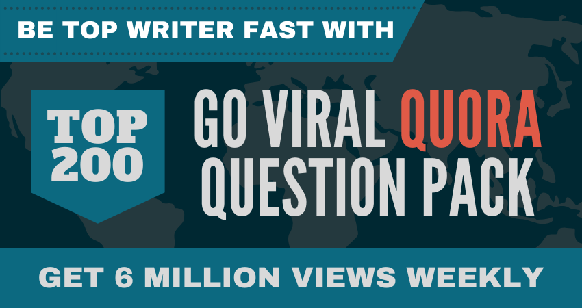 TOP QUESTIONS ON QUORA - GO VIRAL QUORA QUESTION PACK
