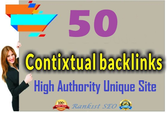 Get-High Authority UNIQUE Domains Keyword Base 50 Contextual Link-Building Service Ever top Ranking