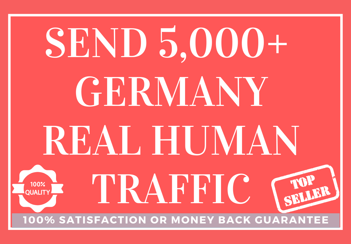 Send 5,000+ Germany Real Human Traffic to Your Website