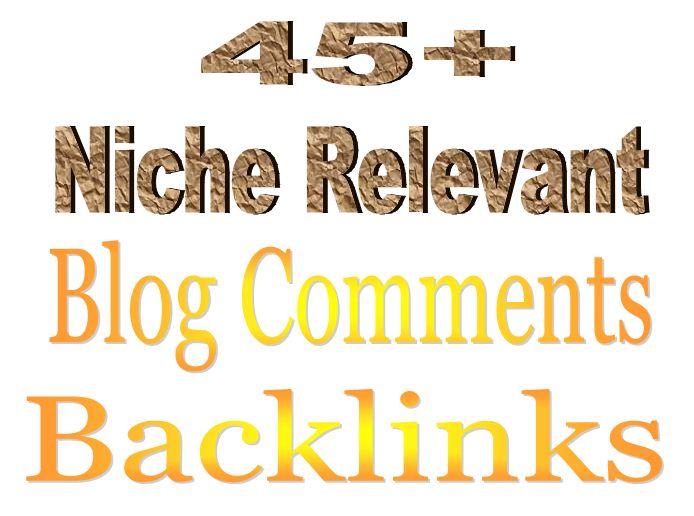 45+ Niche Relevant Blog Comments Backlinks.