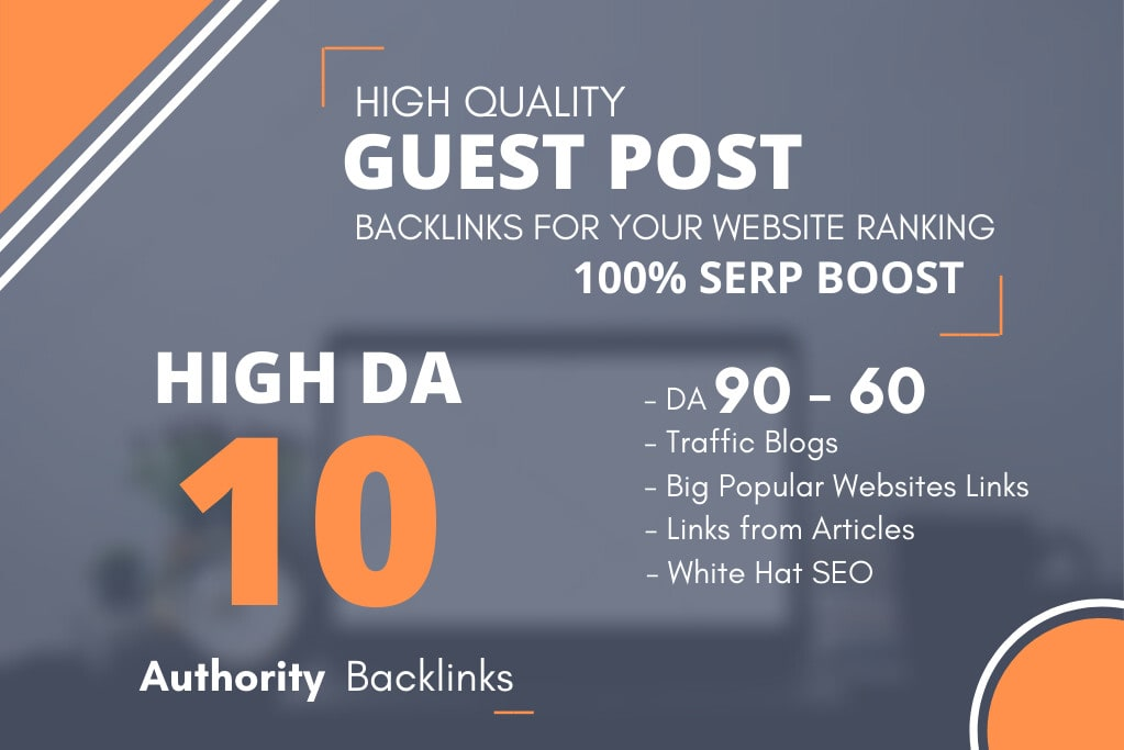 Write & Submit HQ 10 Dofollow Guest Post on Average DA70+ websites