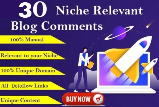 I will Creat 30 Dofollow Niche Relevant Blog comments Backlinks