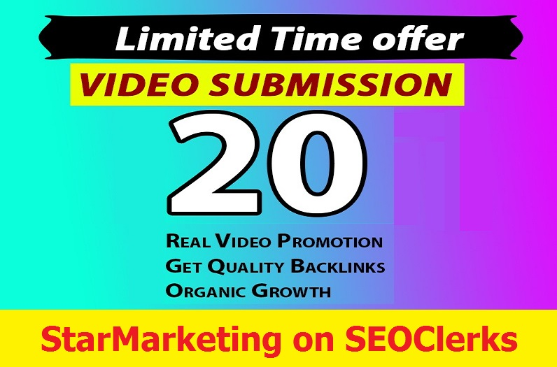 Manual Video Submission on 20 High Ranking Sites to Boost Ranking