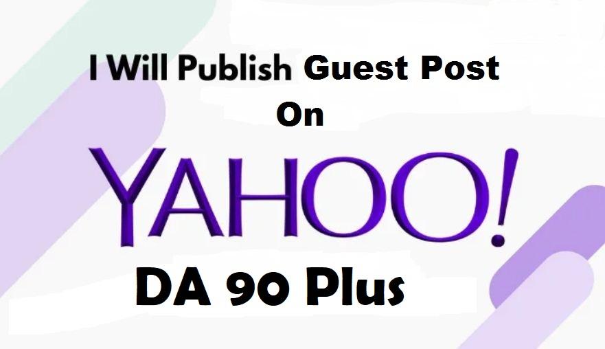 Publish Guest Post On Yahoo -Yahoo. com Root Domain Post