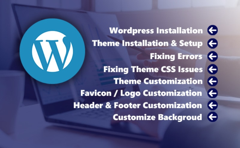 i will setup,  fix,  install,  customize your wordpress website