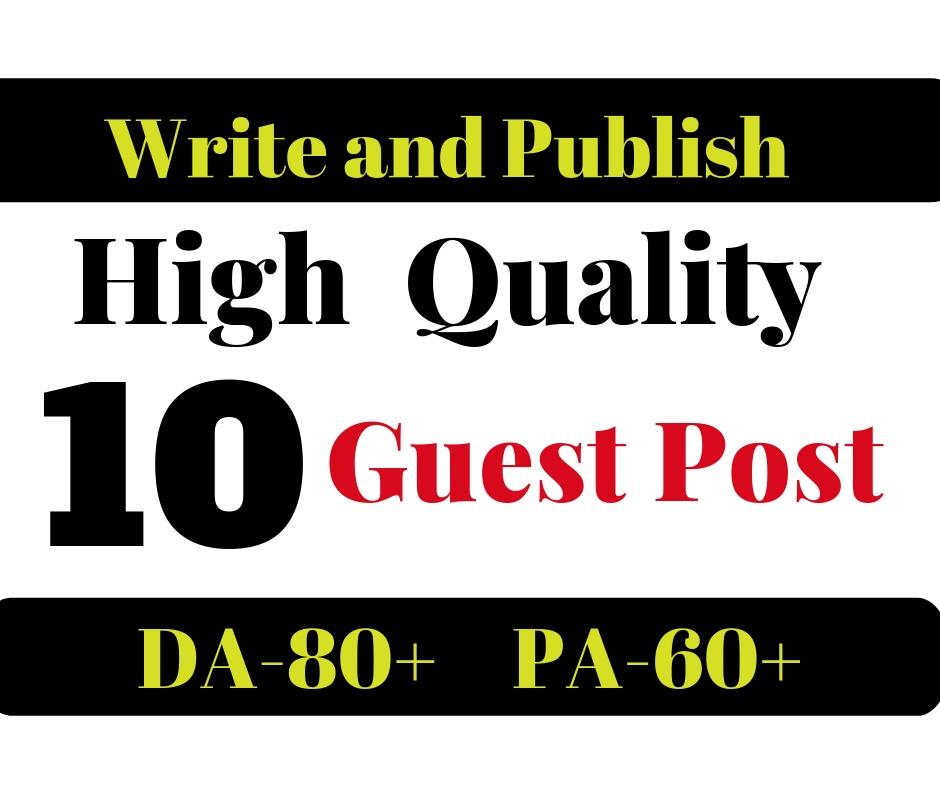 Do 10 Unique Dofollow Guest Posting On Da 80 Plus Sites