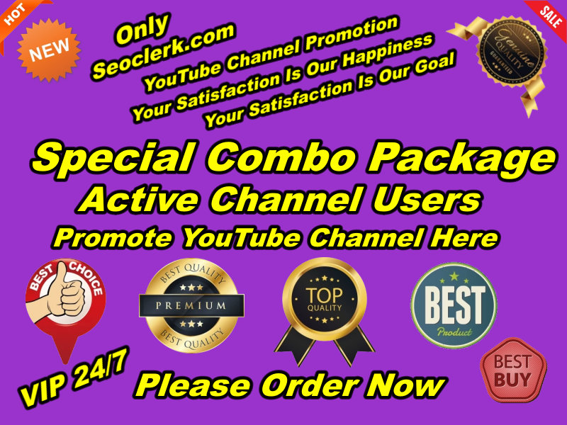 Special Combo Package for YouTube Promotion High Quality