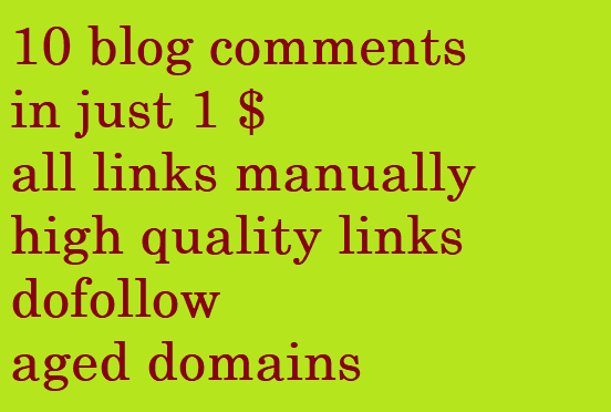 10 blog comments on high quality dofollow links