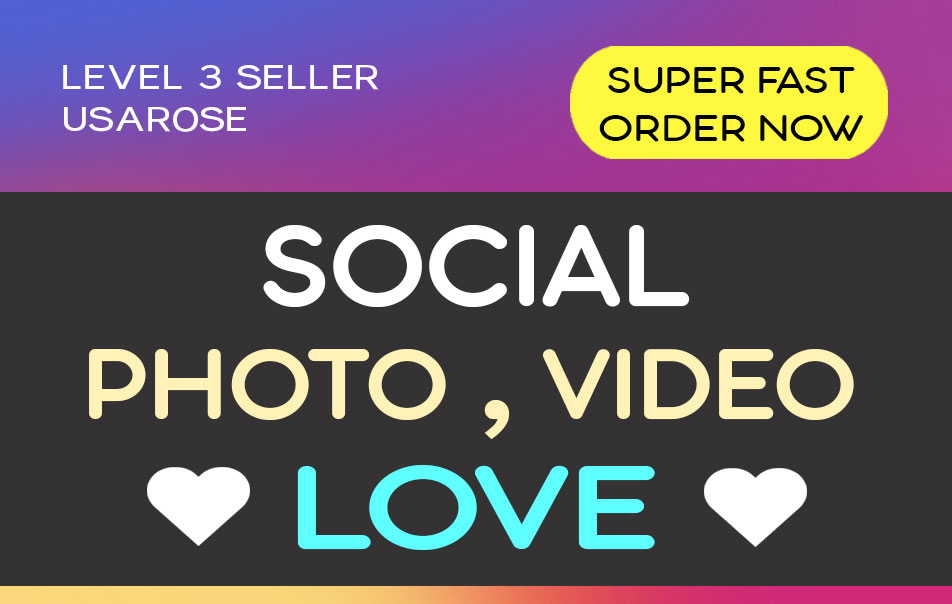 SOCIAL PHOTO OR VIDEO PROMOTION,  HIGH QUALITY AND LONG LASTING SERVICE