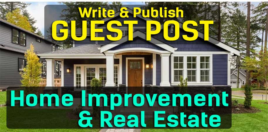 Write & Publish A Guest Post On Da25 Home Improvement,  Garden, Real Estate Blog