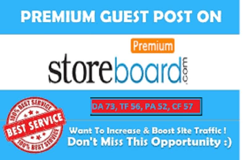 Publish a guest post on StoreBoard - StoreBoard. com DA73